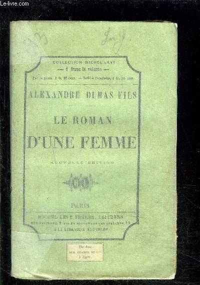 LE ROMAN D UNE FEMME