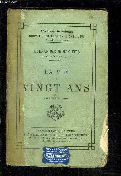 LA VIE A VINGT ANS