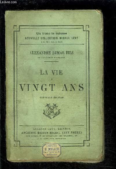 LA VIE A VINGT ANS- VENDU EN L ETAT