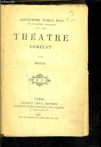 THEATRE COMPLET- TOME VIII- vendu seul- NOTES