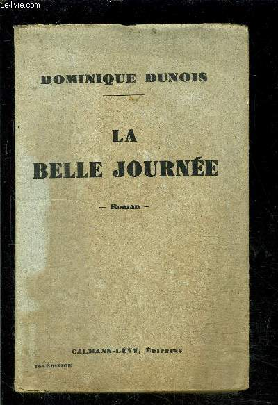 LA BELLE JOURNEE
