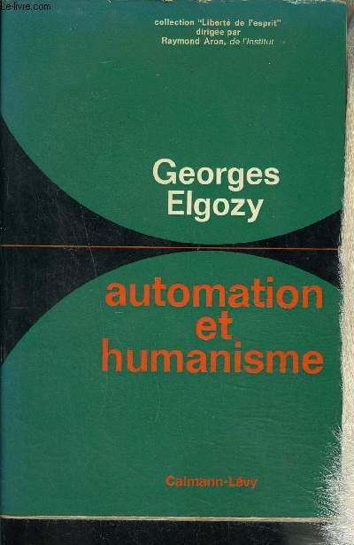 AUTOMATION ET HUMANISME- Collection Liberté de l'esprit