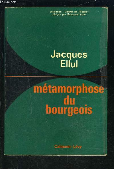 METAMORPHOSE DU BOURGEOIS
