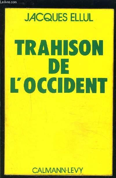 TRAHISON DE L OCCIDENT