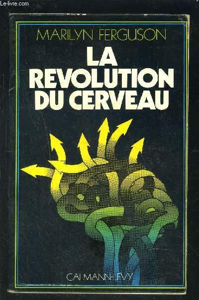 LA REVOLUTION DU CERVEAU