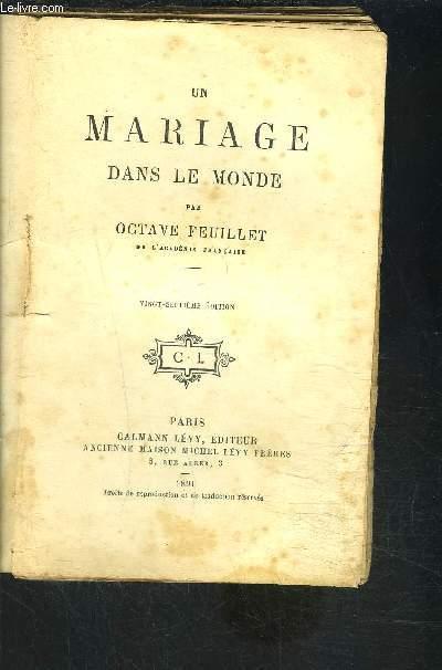 UN MARIAGE DANS LE MONDE- VENDU EN L ETAT