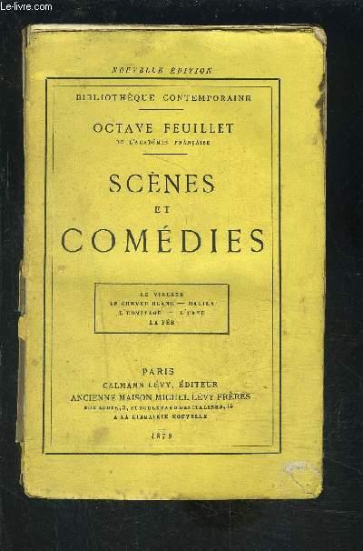 SCENES ET COMEDIES- LE VILLAGE- LE CHEVEU BLANC- DALILA- L ERMITAGE- L URNE- LA FEE
