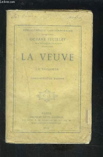 LA VEUVE- LE VOYAGEUR