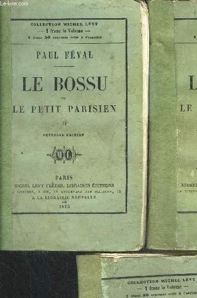 LE BOSSU OU LE PETIT PARISIEN- 3 TOMES EN 3 VOLUMES