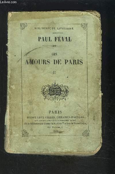 LES AMOURS DE PARIS- TOME 2- vendu seul