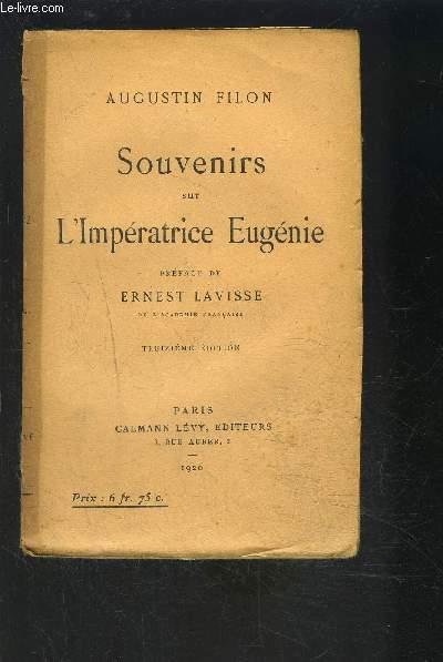 SOUVENIRS SUR L IMPERATRICE EUGENIE