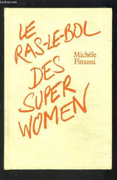 LE RAS LE BOL DES SUPER WOMEN