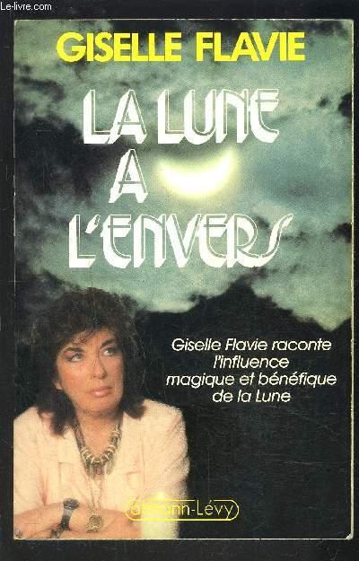 LA LUNE A L ENVERS