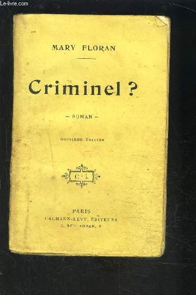 CRIMINEL?