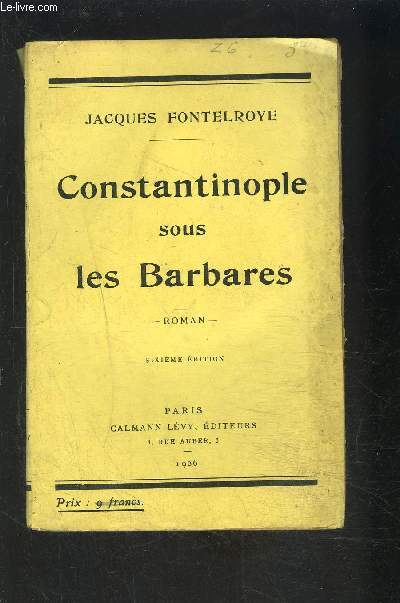 CONSTANTINOPLE SOUS LES BARBARES