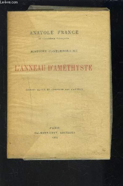 HISTOIRE CONTEMPORAINE - L ANNEAU D AMETHYSTE