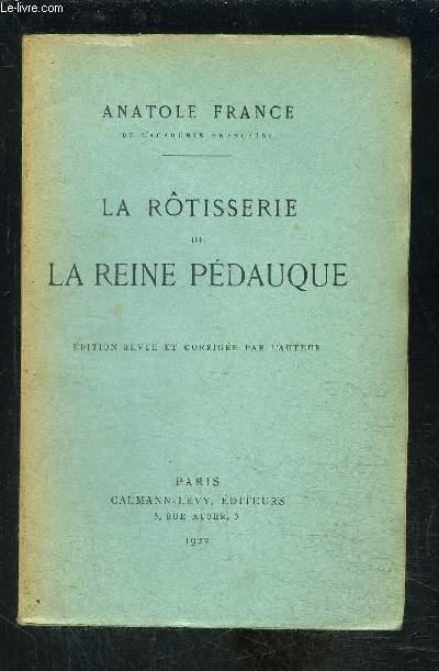LA ROTISSERIE DE LA REINE PEDAUQUE