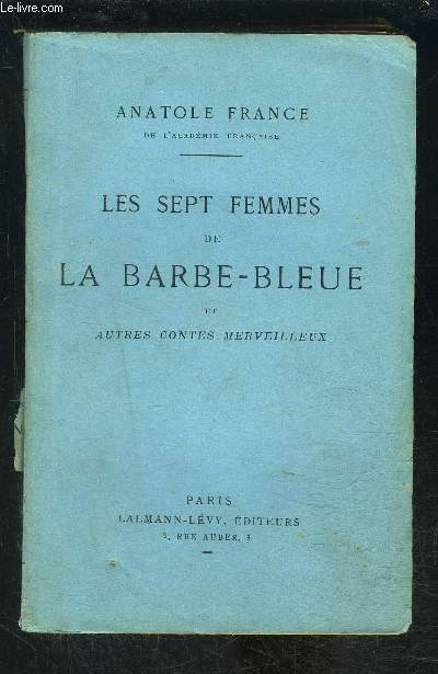 LES SEPT FEMMES DE LA BARBE BLEUE et autres contes merveilleux