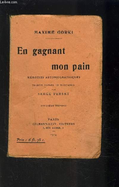 EN GAGNANT MON PAIN- MEMOIRES AUTOBIOGRAPHIQUES