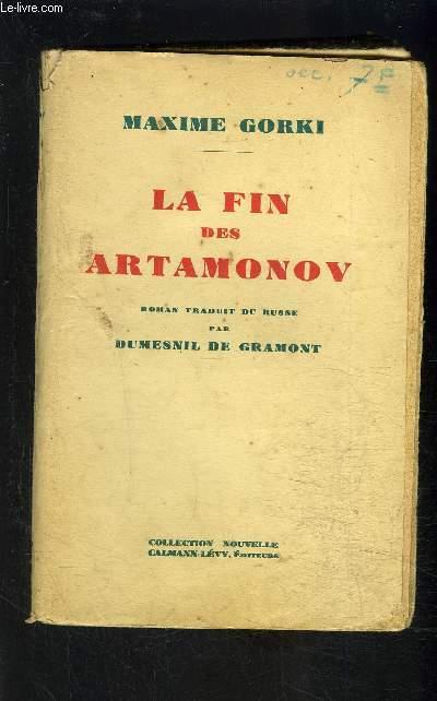 LA FIN DES ARTAMONOV