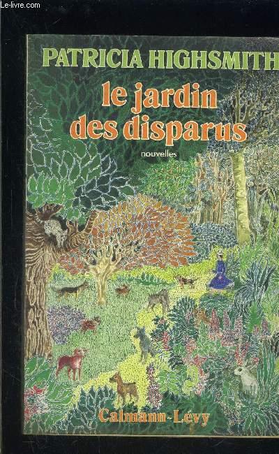 LE JARDIN DES DISPARUS