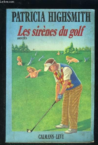 LES SIRENES DU GOLF- Nouvelles