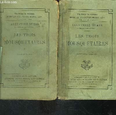 LES TROIS MOUSQUETAIRES- 2 TOMES EN 2 VOLUMES- VENDU EN L ETAT