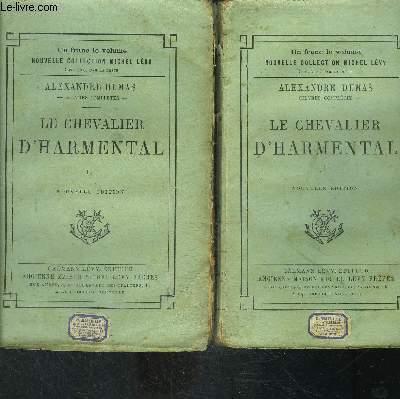 LE CHEVALIER D HARMENTAL- 2 TOMES EN 2 VOLUMES
