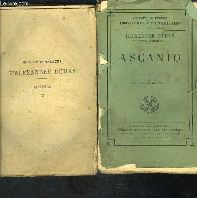 ASCANIO- 2 TOMES EN 2 VOLUMES- VENDU EN L ETAT