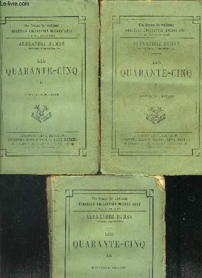 LES QUARANTE CINQ- 3 TOMES EN 3 VOLUMES- VENDU EN L ETAT