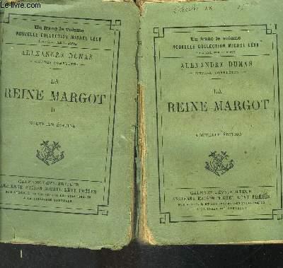 LA REINE MARGOT- 2 TOMES EN 2 VOLUMES- VENDU EN L ETAT
