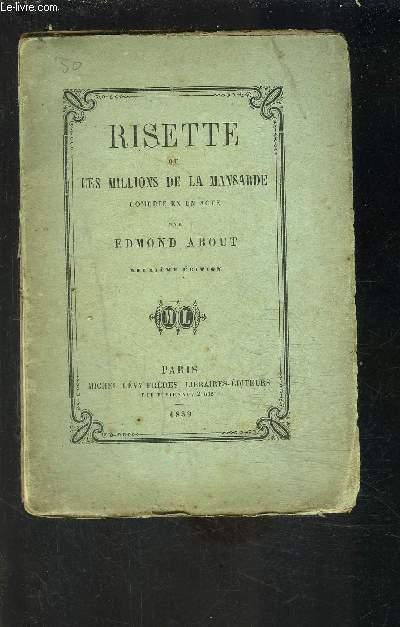 RISETTE OU LES MILLIONS DE LA MANSARDE- COMEDIE EN UN ACTE