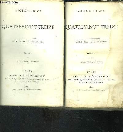 QUATREVINGT TREIZE- 2 TOMES EN 2 VOLUMES- Premier Récit- La guerre civile