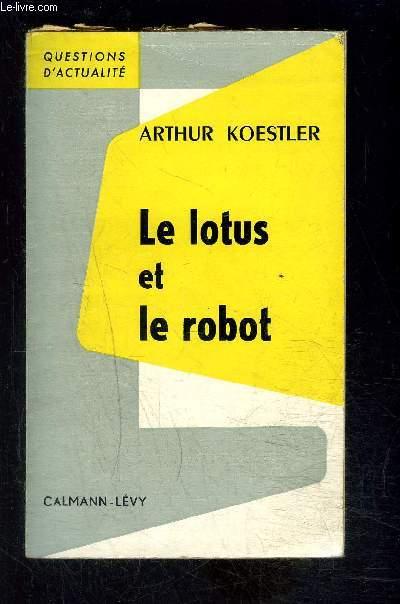 LE LOTUS ET LE ROBOT