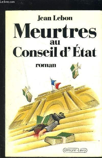 MEURTRES AU CONSEIL D ETAT
