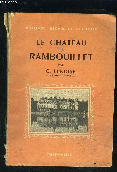 LE CHATEAU DE RAMBOUILLET