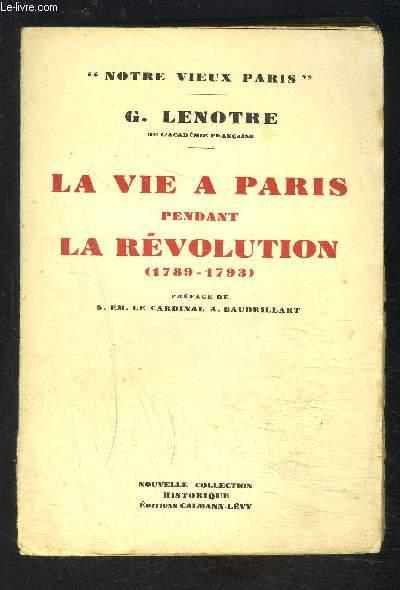 LA VIE A PARIS PENDANT LA REVOLUTION- 1789-1793