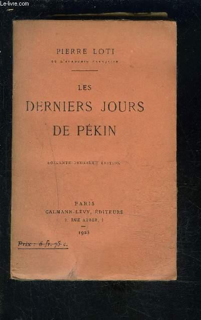 LES DERNIERS JOURS DE PEKIN