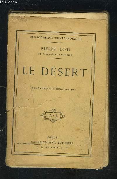 LE DESERT- VENDU EN L ETAT