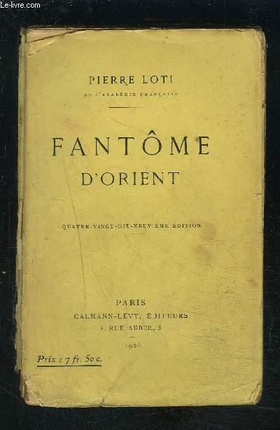 FANTOME D ORIENT- VENDU EN L ETAT