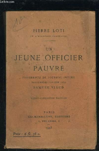 UN JEUNE OFFICIER PAUVRE- Fragments de journal intime rassemblés par son fils Samuel Viaud