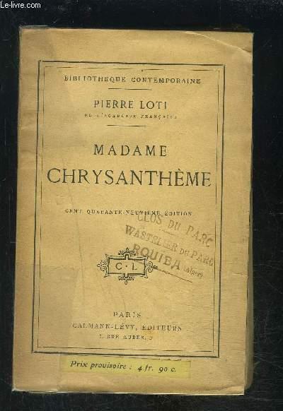 MADAME CHRYSANTHEME