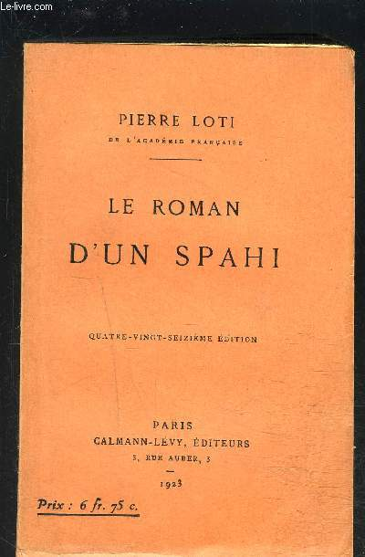 LE ROMAN D UN SPAHI