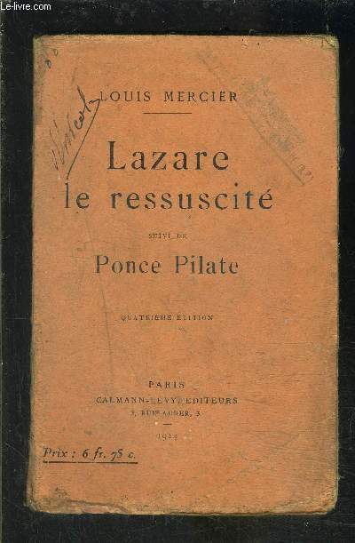 LAZARE LE RESSUSCITE- suivi de PONCE PILATE