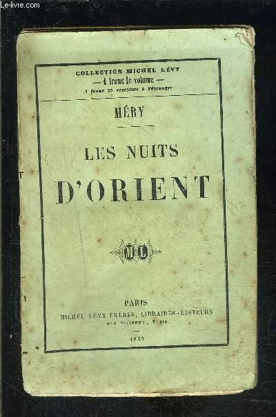 LES NUITS D ORIENT- VENDU EN L ETAT