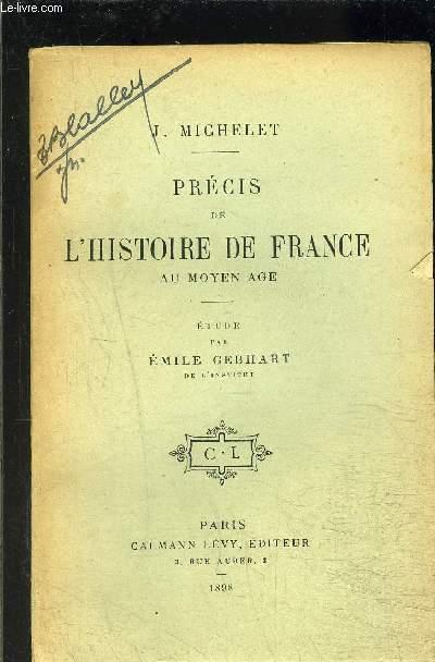 PRECIS DE L HISTOIRE DE FRANCE AU MOYEN AGE