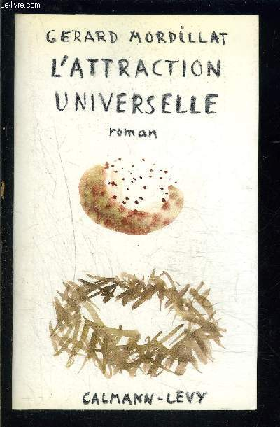 L ATTRACTION UNIVERSELLE