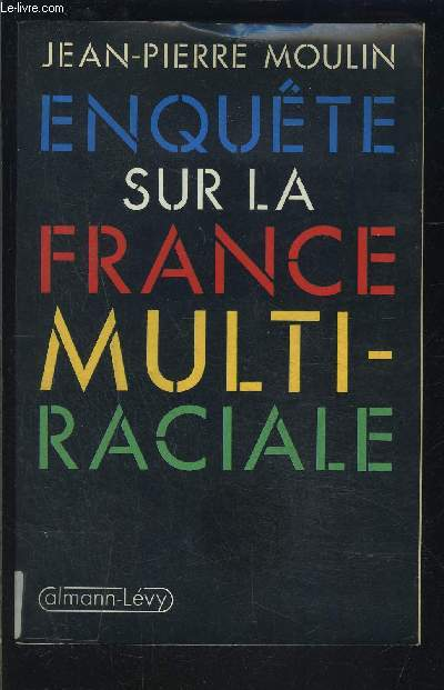 ENQUETE SUR LA FRANCE MULTIRACIALE