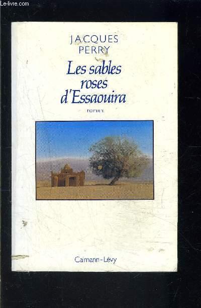 LES SABLES ROSES D ESSAOUIRA