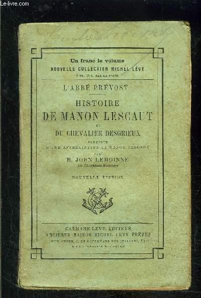 HISTOIRE DE MANON LESCAUT ET DU CHEVALIER DESGRIEUX
